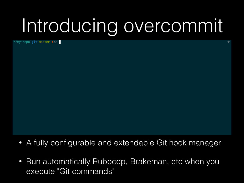 Introducing overcommit • A fully configurable an...