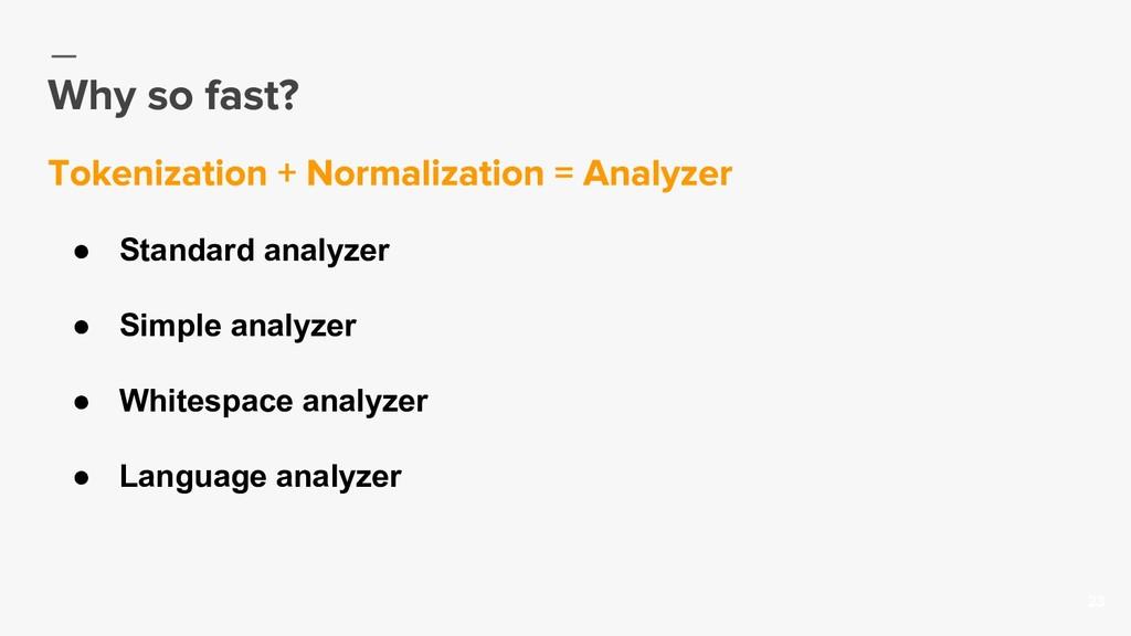23 ● Standard analyzer ● Simple analyzer ● Whit...