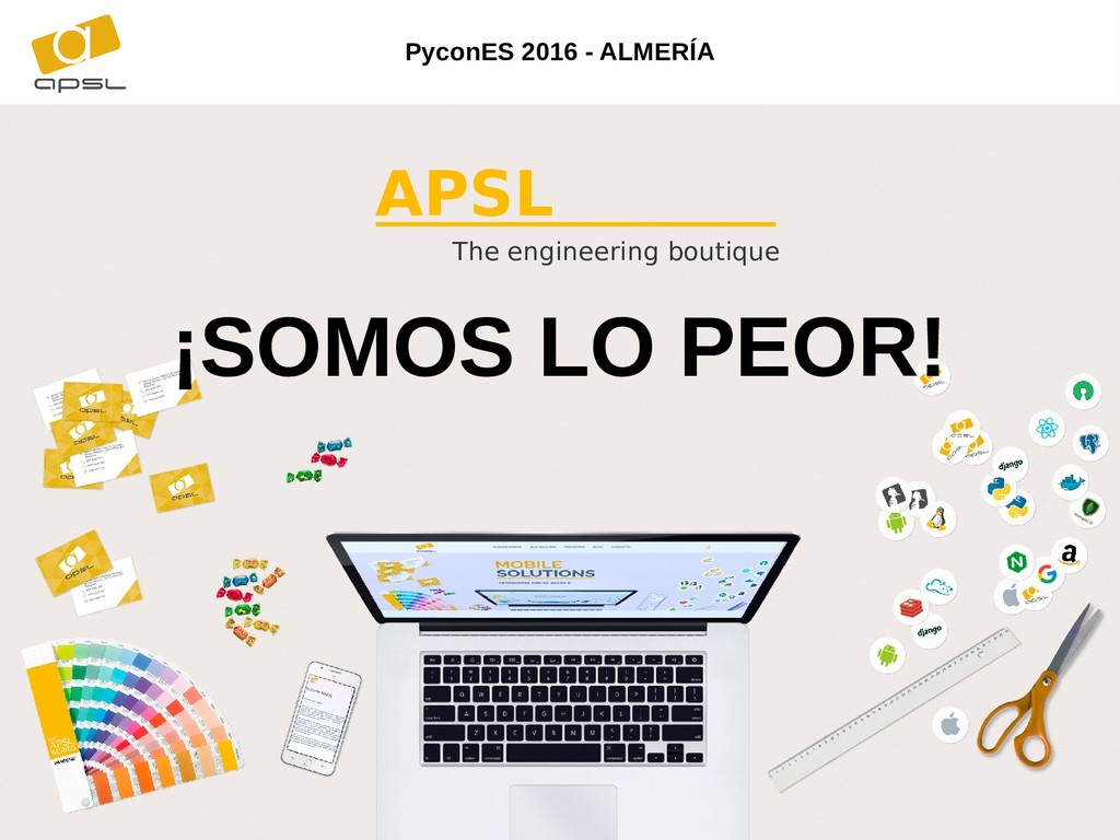 The engineering boutique APSL PyconES 2016 - AL...