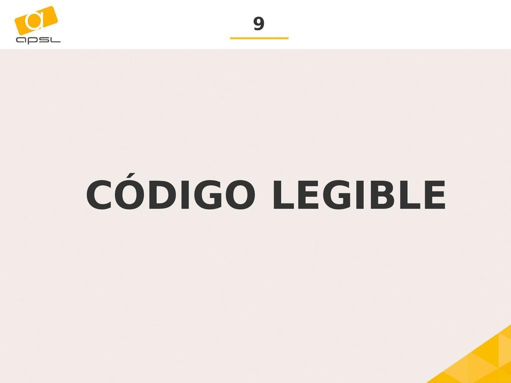 9 CÓDIGO LEGIBLE
