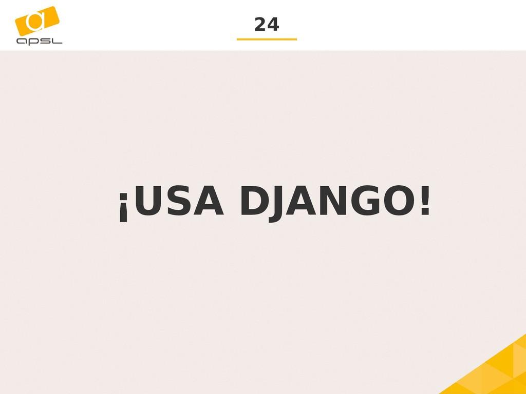 24 ¡USA DJANGO!