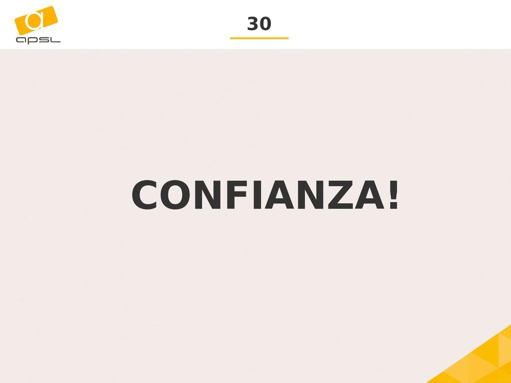 30 CONFIANZA!