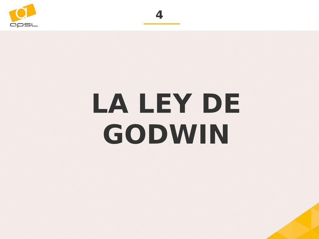 4 LA LEY DE GODWIN
