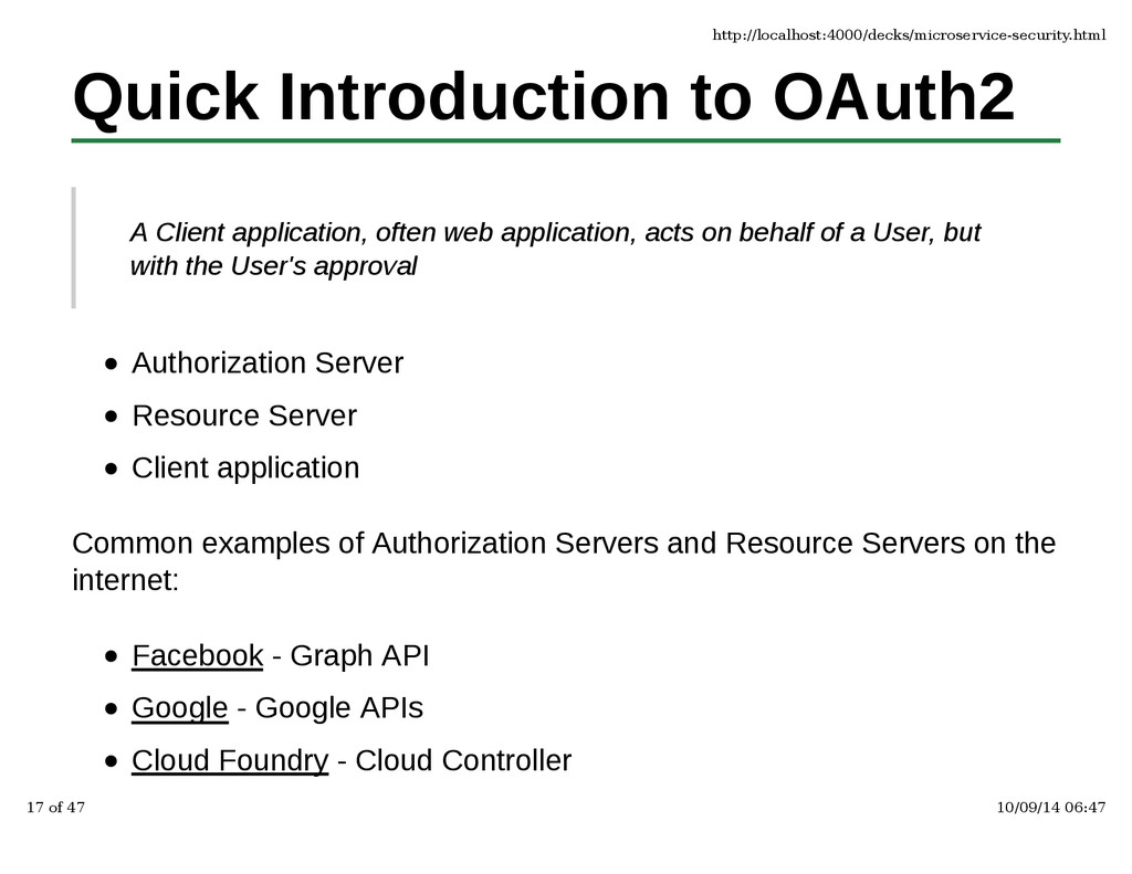 Quick Introduction to OAuth2 A Client applicati...