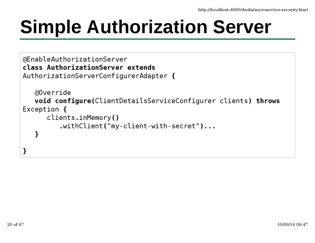 Simple Authorization Server @EnableAuthorizatio...