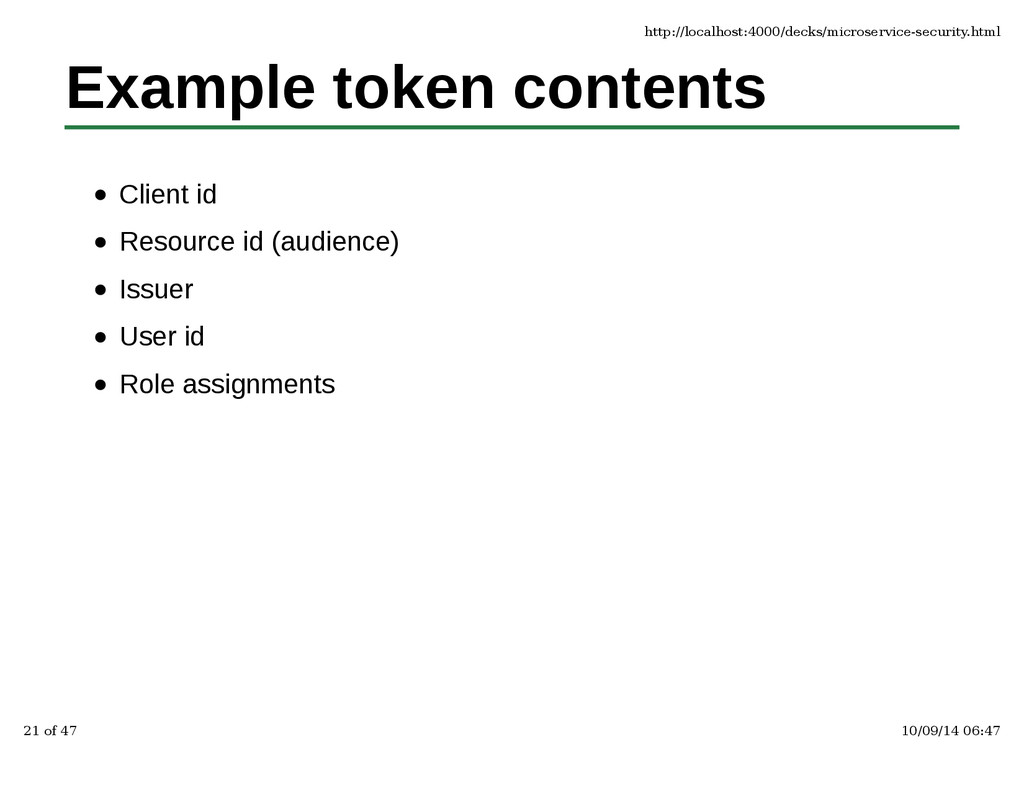 Example token contents Client id Resource id (a...