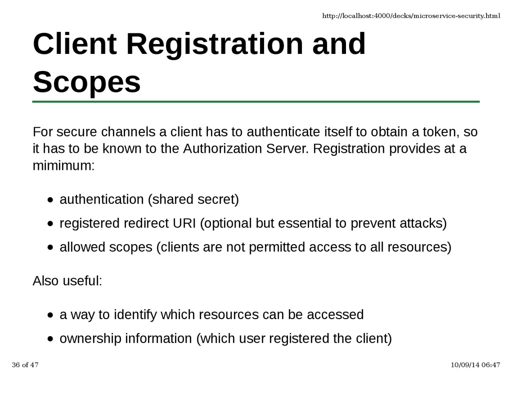 Client Registration and Scopes For secure chann...