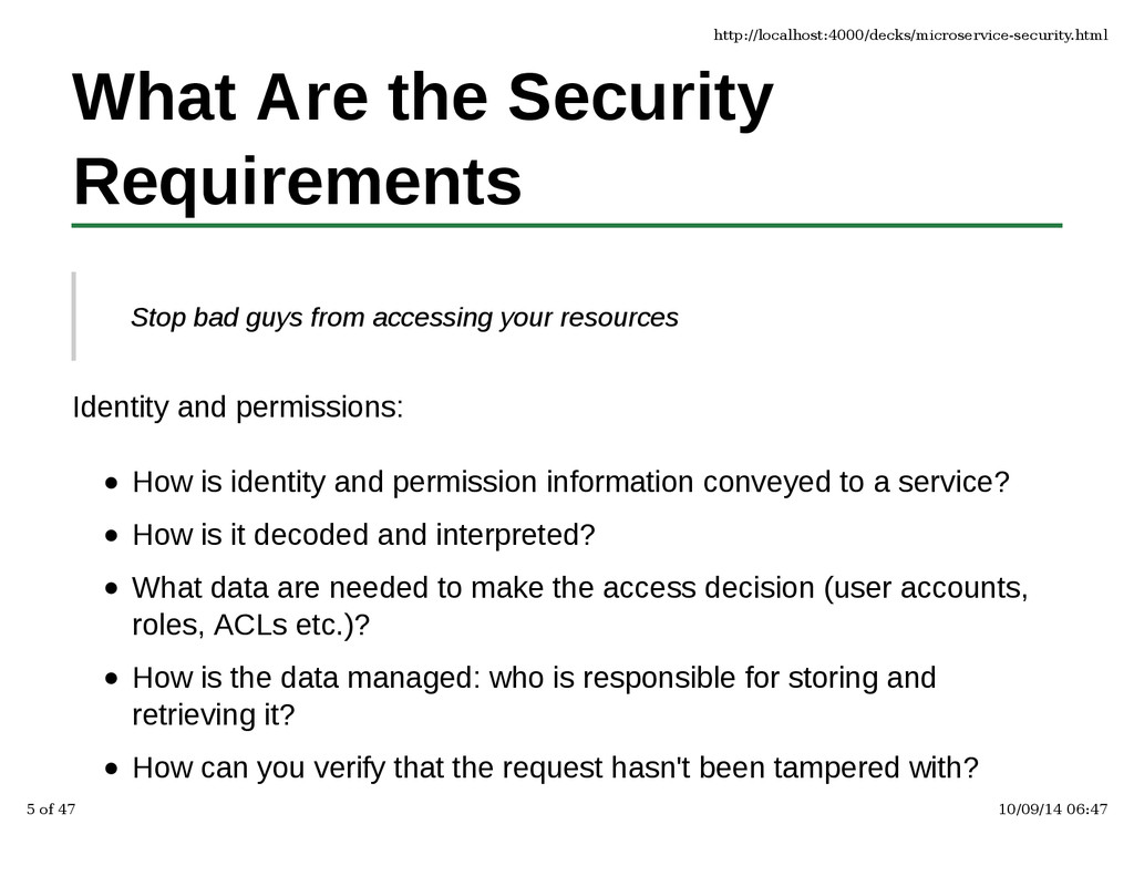 What Are the Security Requirements Stop bad guy...