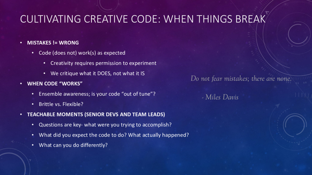 CULTIVATING CREATIVE CODE: WHEN THINGS BREAK • ...