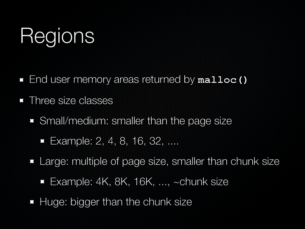 Regions End user memory areas returned by mallo...