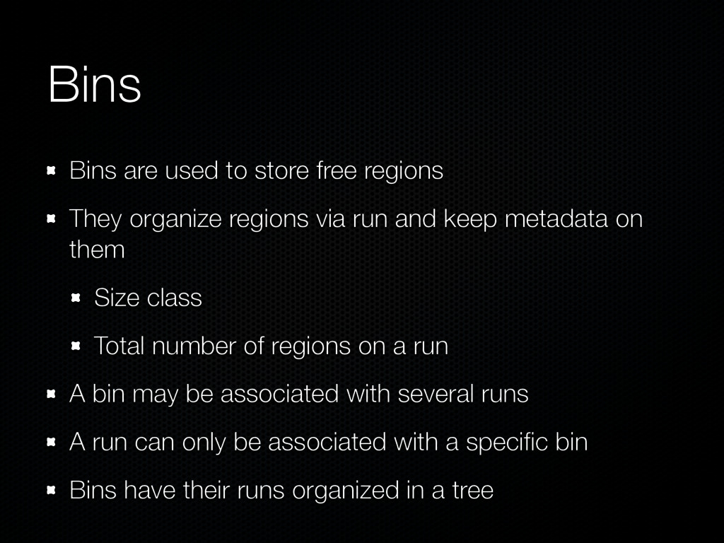 Bins Bins are used to store free regions They o...