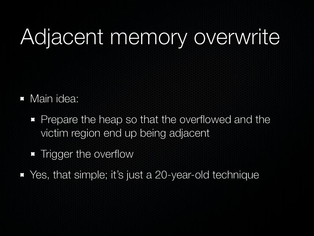 Adjacent memory overwrite Main idea: Prepare th...