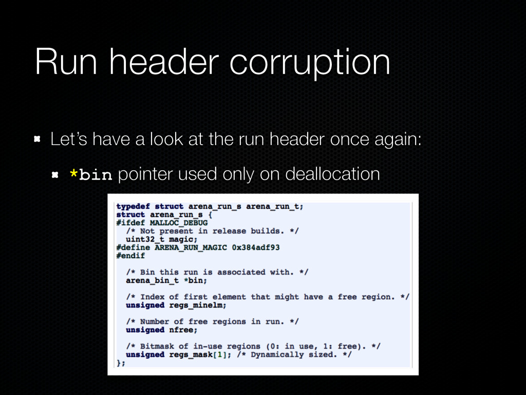 Run header corruption Let's have a look at the ...