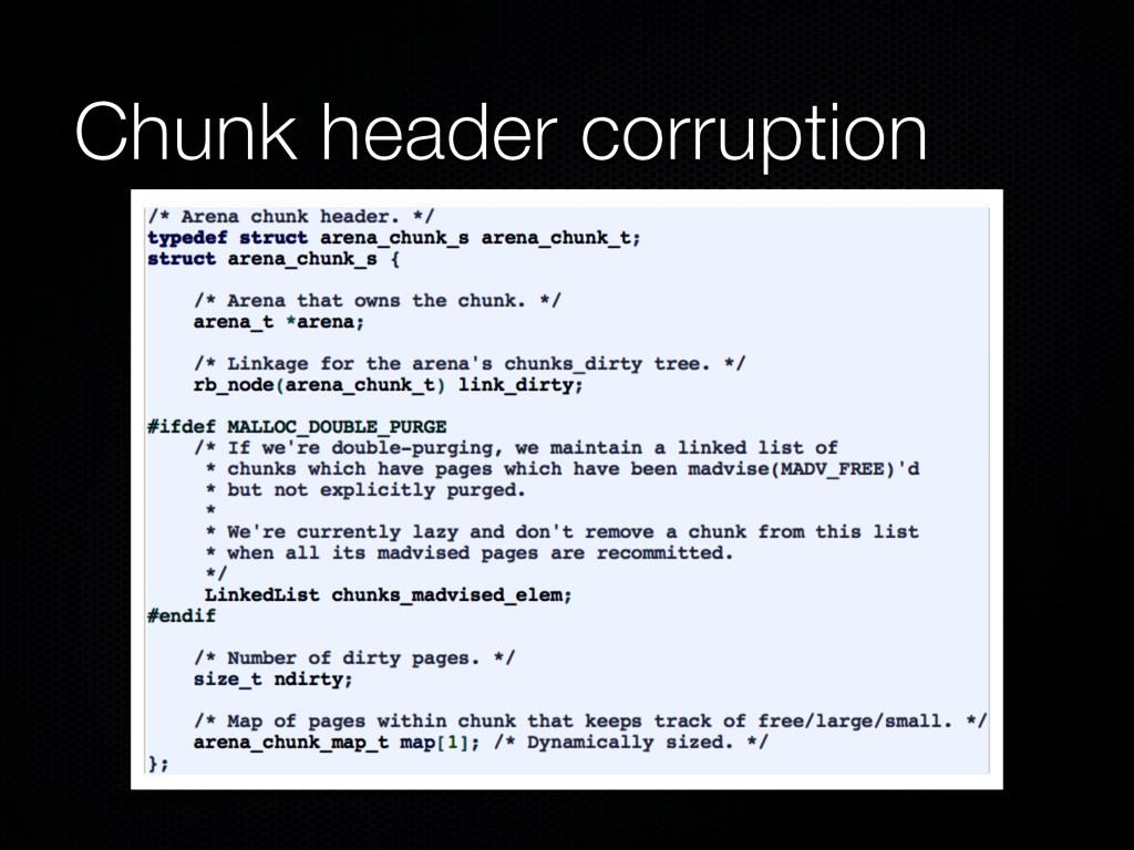 Chunk header corruption