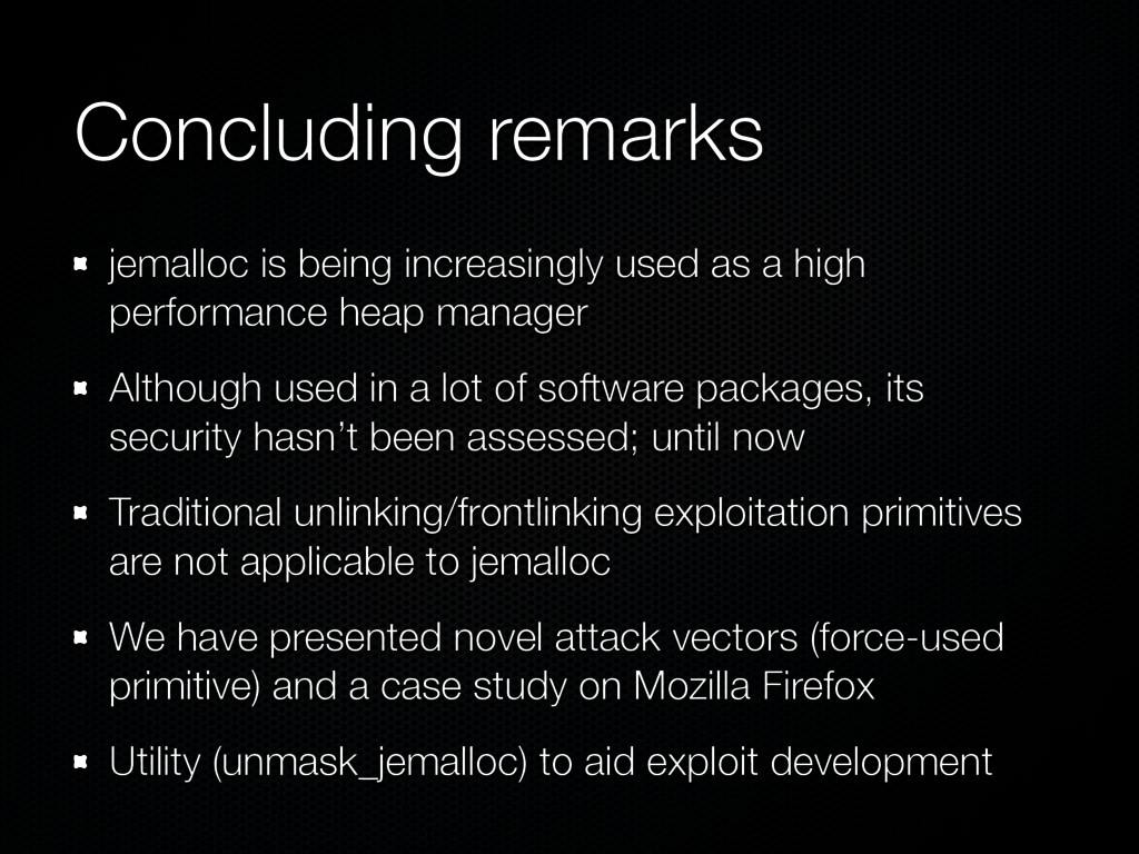 Concluding remarks jemalloc is being increasing...