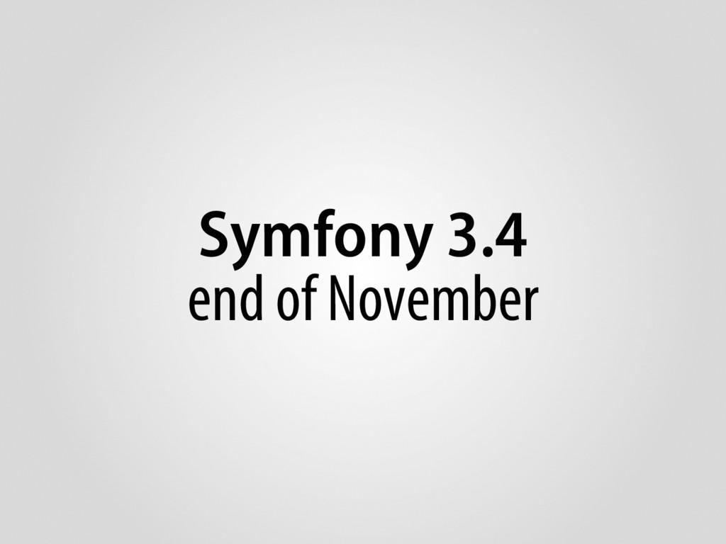 Symfony 3.4 end of November