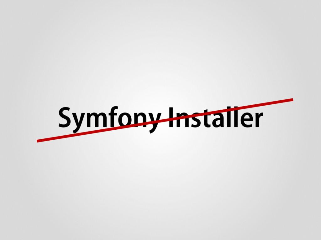 Symfony Installer