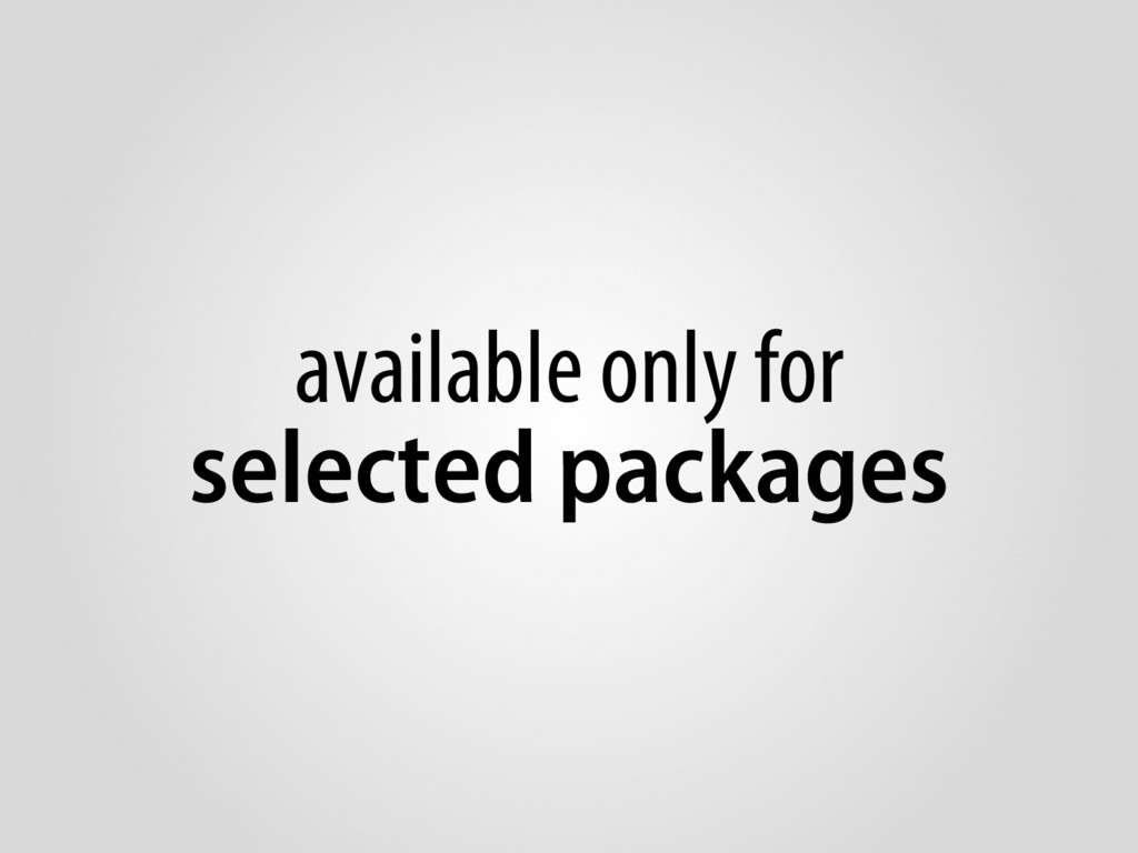 available only for selected packages