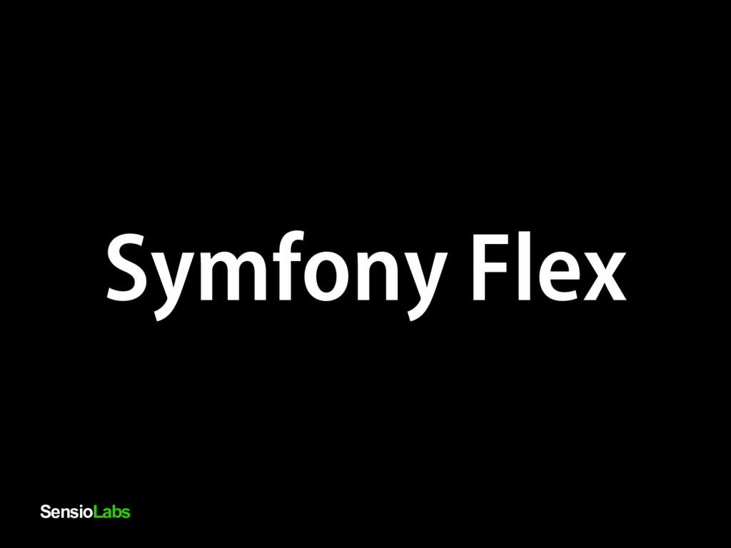 SensioLabs Symfony Flex