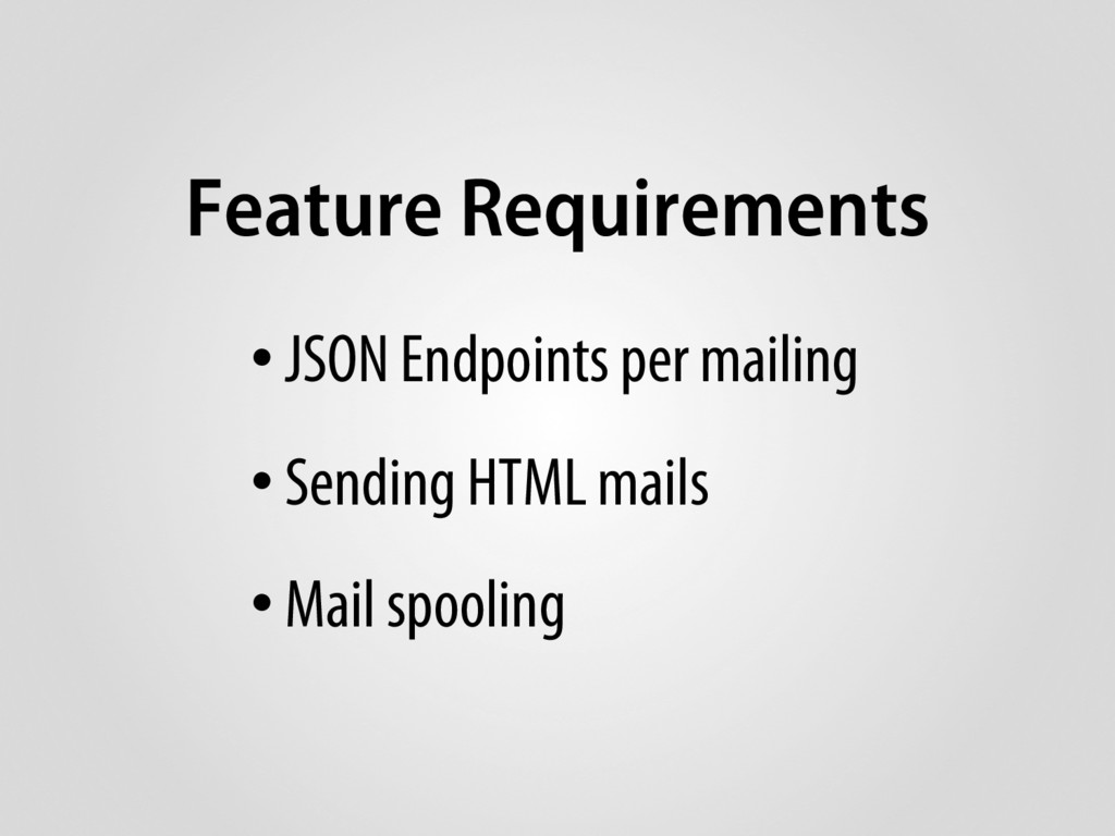 Feature Requirements • JSON Endpoints per maili...