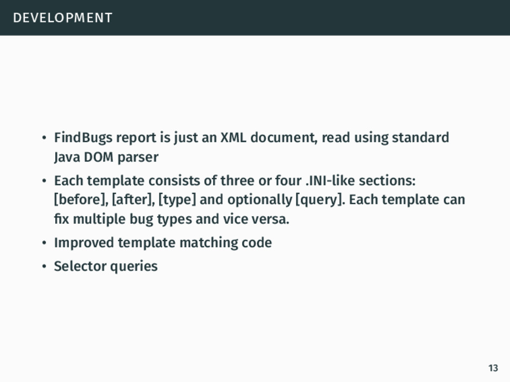 development • FindBugs report is just an XML do...