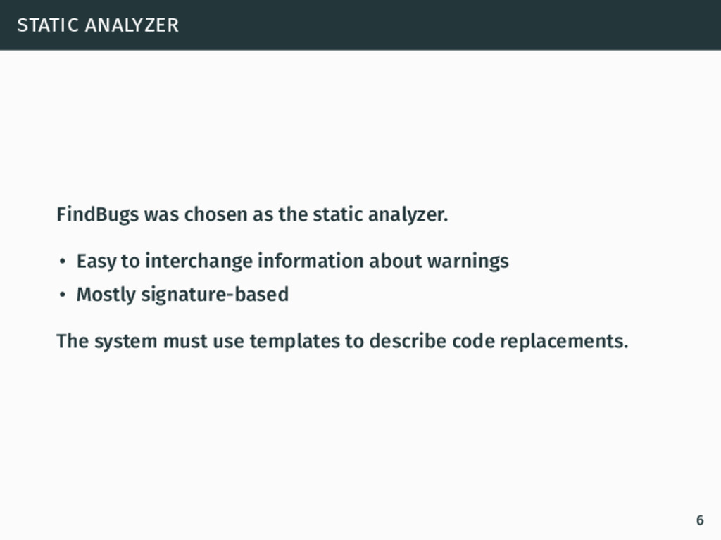 static analyzer FindBugs was chosen as the stat...