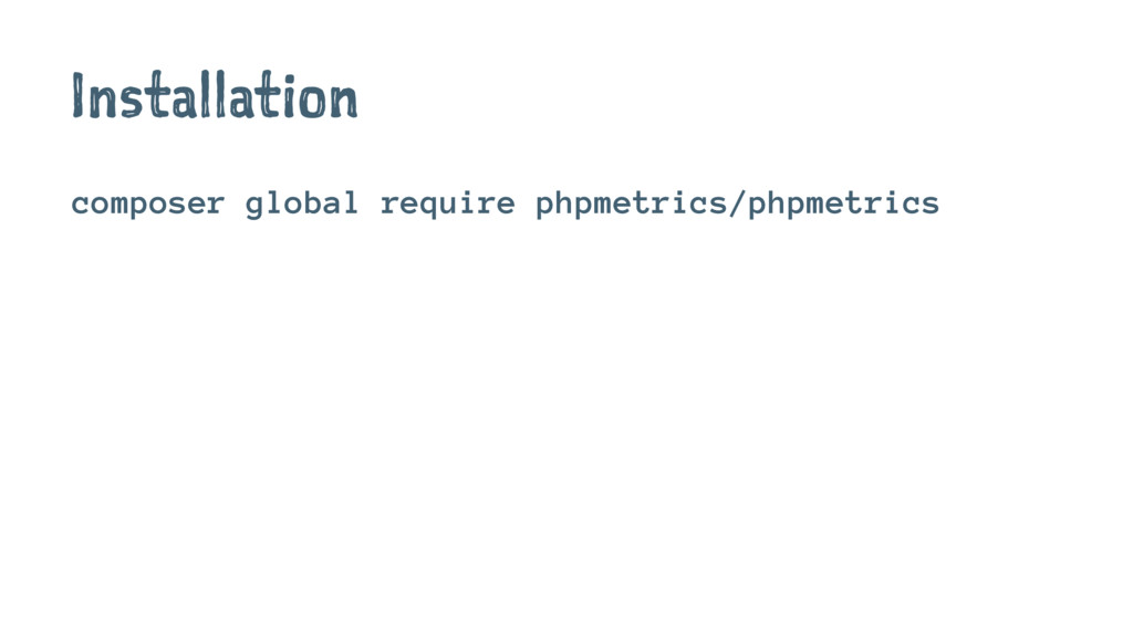 Installation composer global require phpmetrics...