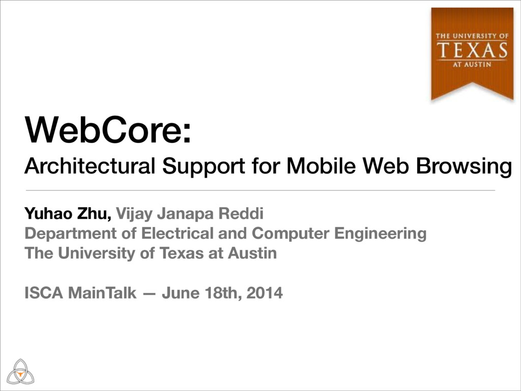 WebCore: Architectural Support for Mobile Web B...