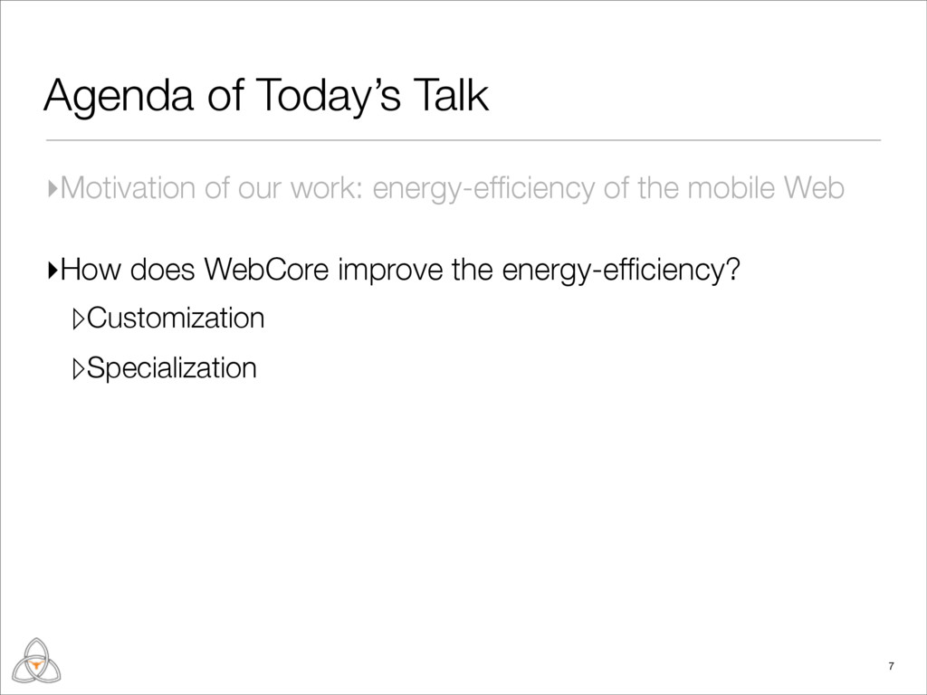 Agenda of Today's Talk ▸Motivation of our work:...