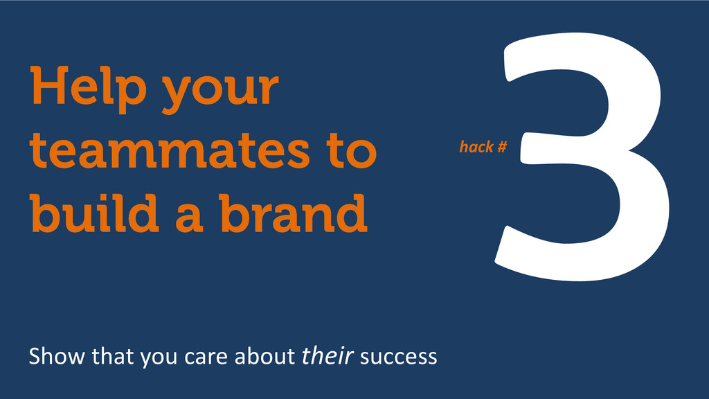 Show that you care about their success hack #