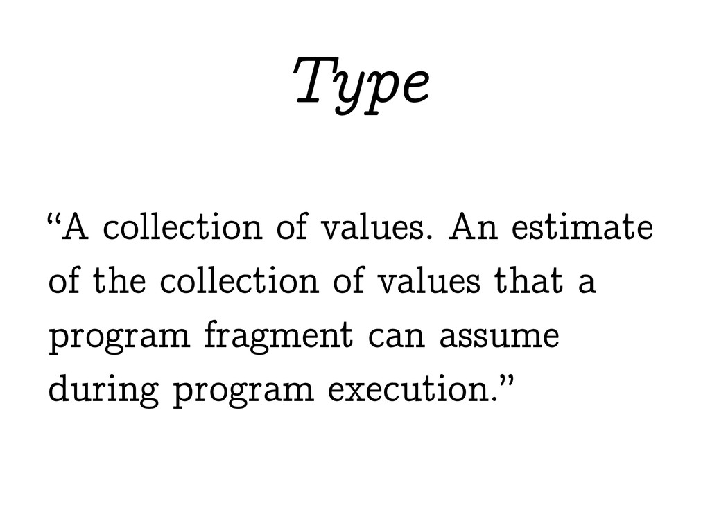 """A collection of values. An estimate of the col..."