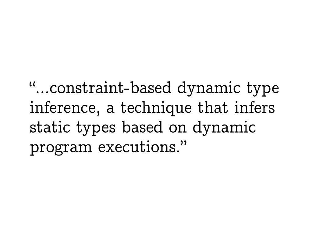 """…constraint-based dynamic type inference, a te..."