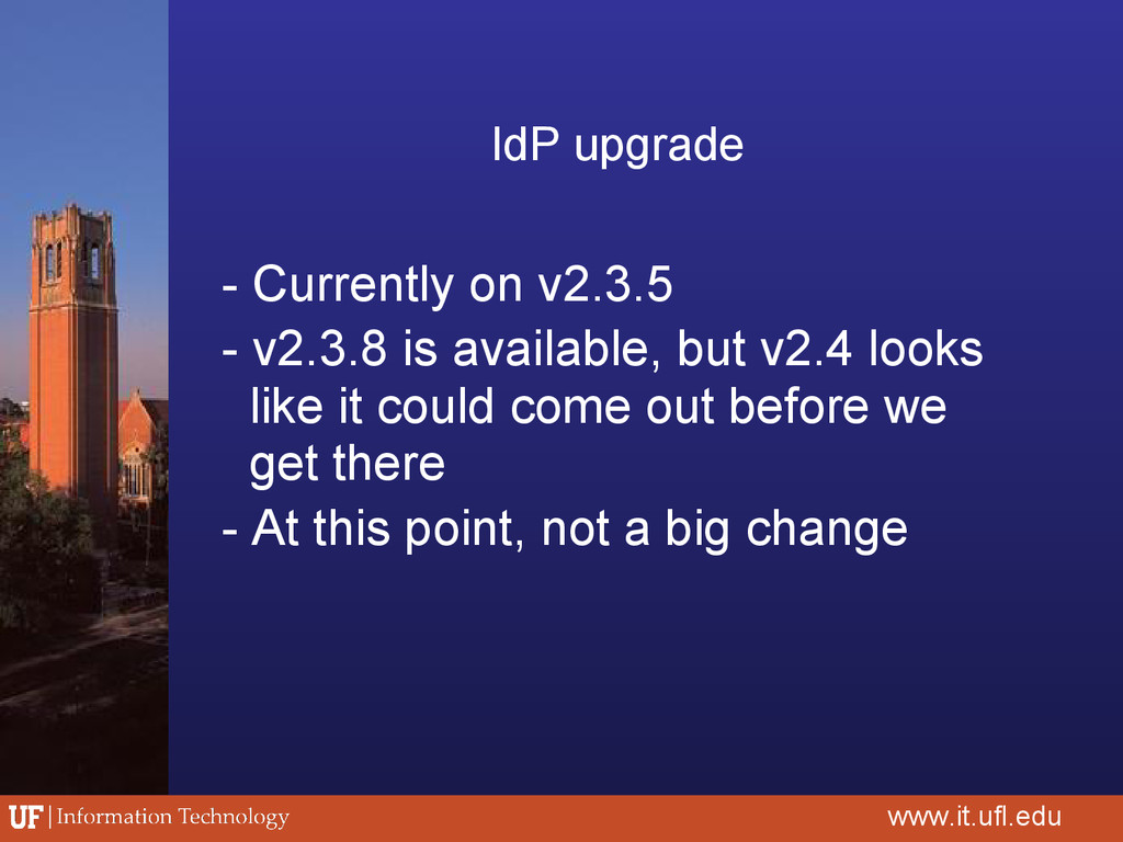 IdP upgrade - Currently on v2.3.5 - v2.3.8 is a...