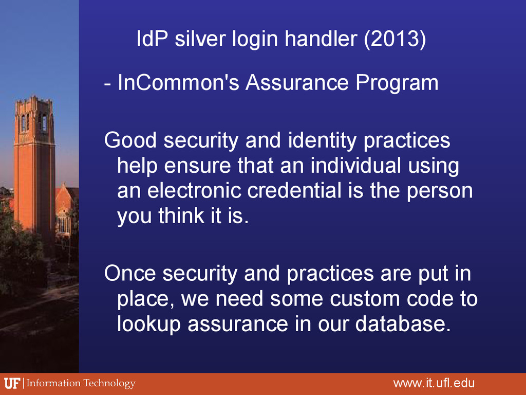 - InCommon's Assurance Program Good security an...