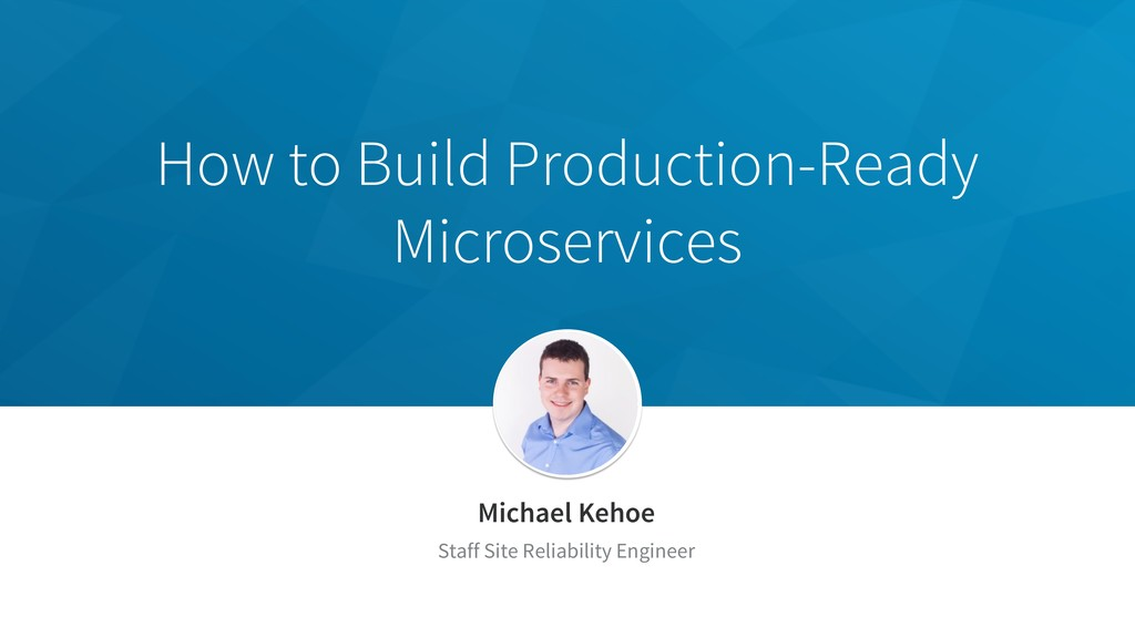 How to Build Production-Ready Microservices Mic...