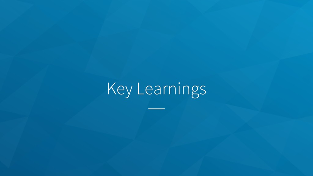 Key Learnings