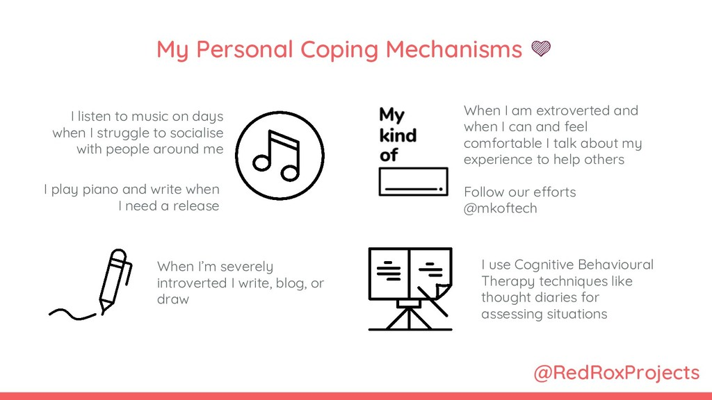 @RedRoxProjects My Personal Coping Mechanisms  ...