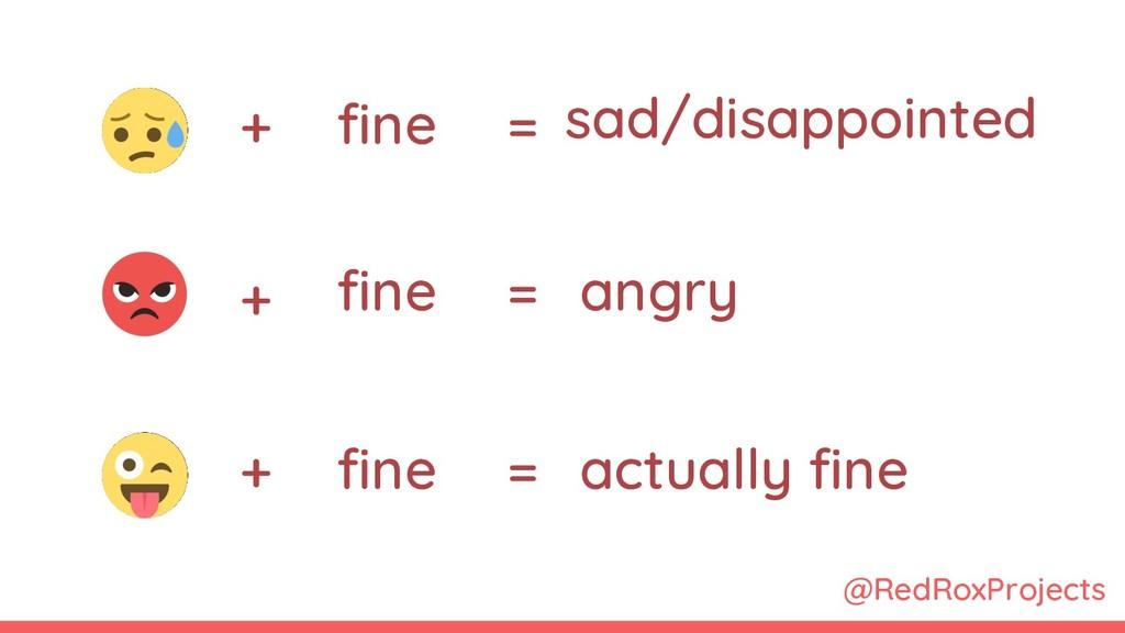 @RedRoxProjects + + + fine fine fine = = = sad/...