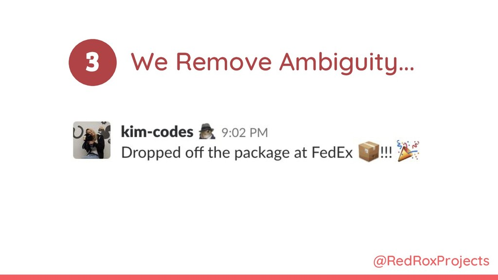 @RedRoxProjects 3 We Remove Ambiguity...