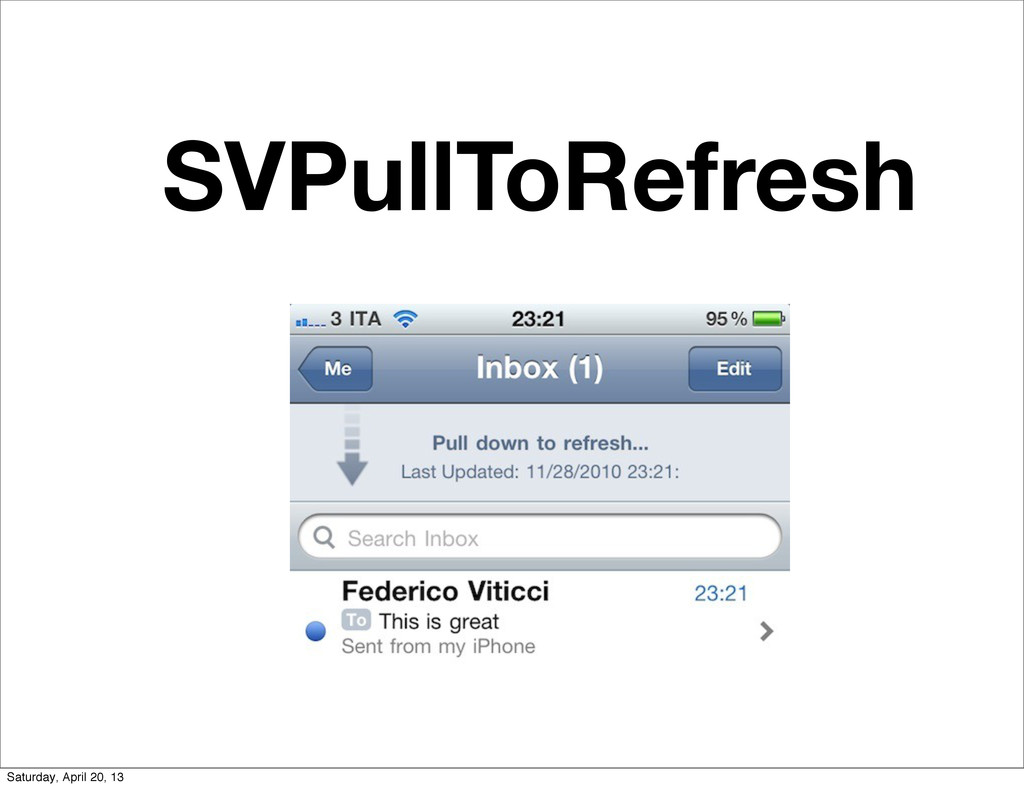 SVPullToRefresh Saturday, April 20, 13