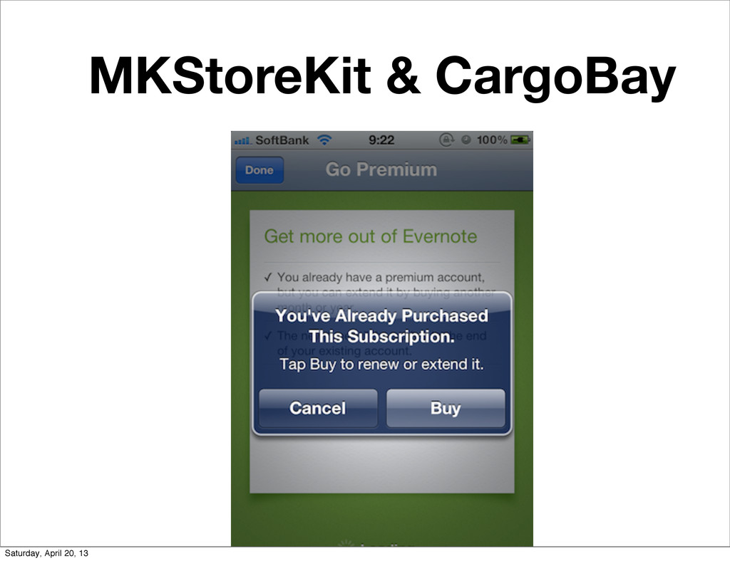 MKStoreKit & CargoBay Saturday, April 20, 13