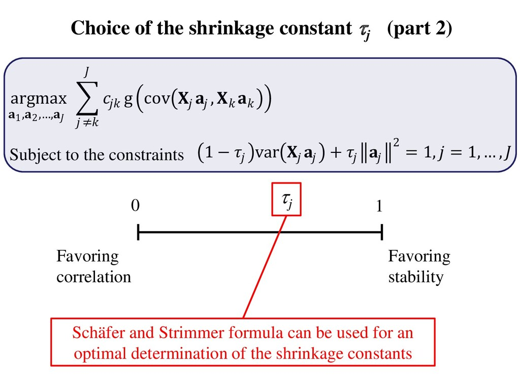 Choice of the shrinkage constant j (part 2) 0 ...