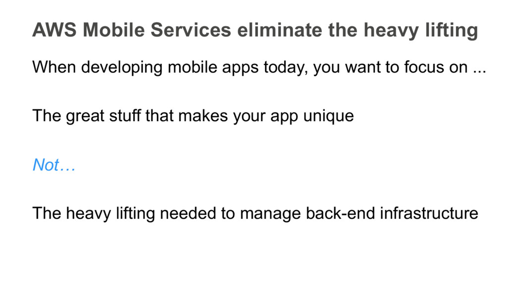 When developing mobile apps today, you want to ...