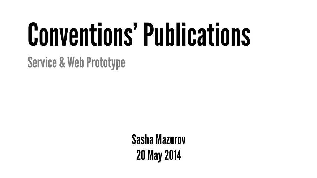 Conventions' Publications Service & Web Prototy...