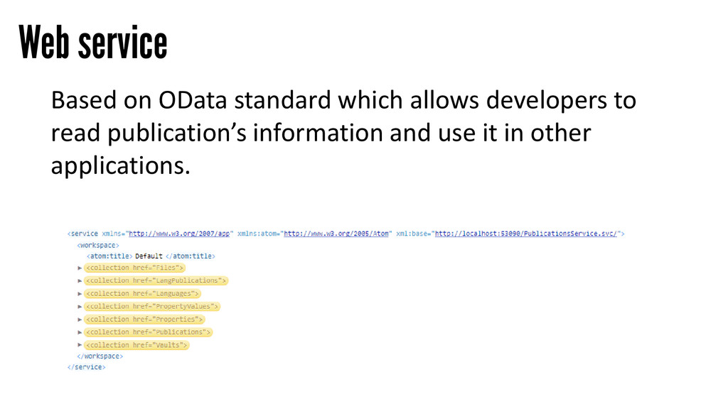 Web service Based on OData standard which allow...