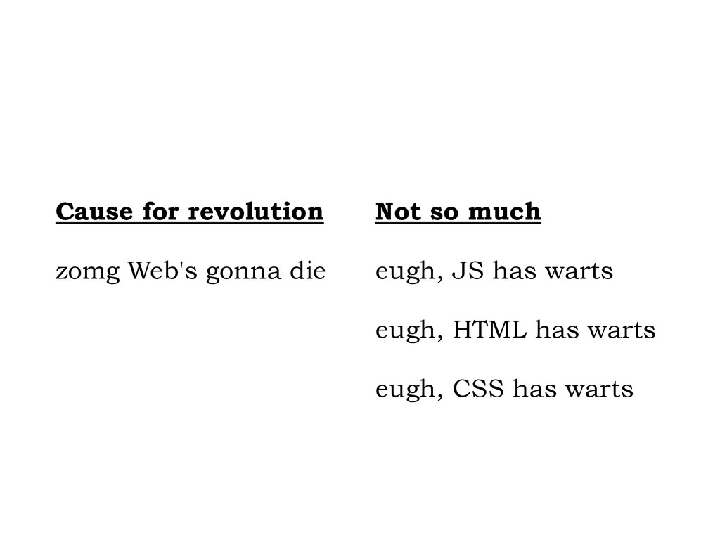 ! ! Cause for revolution zomg Web's gonna die !...