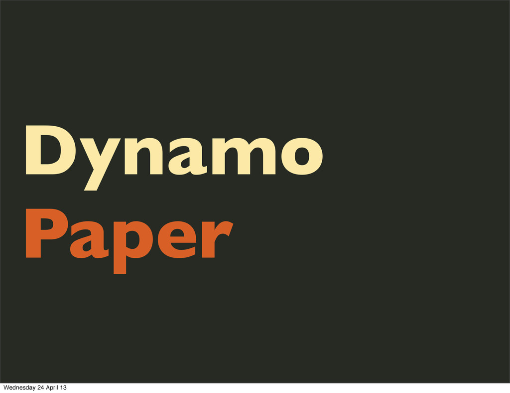 Dynamo Paper Wednesday 24 April 13