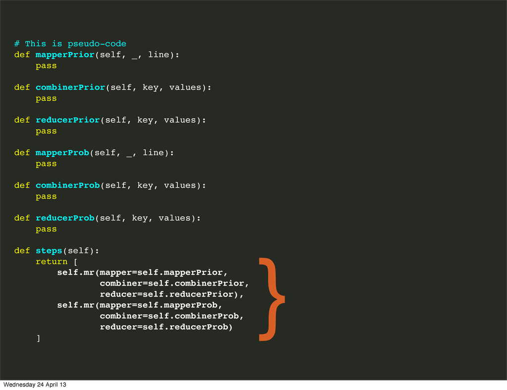 # This is pseudo-code def mapperPrior(self, _, ...