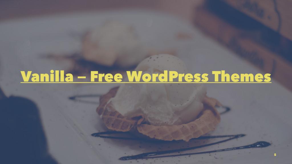 Vanilla — Free WordPress Themes 5