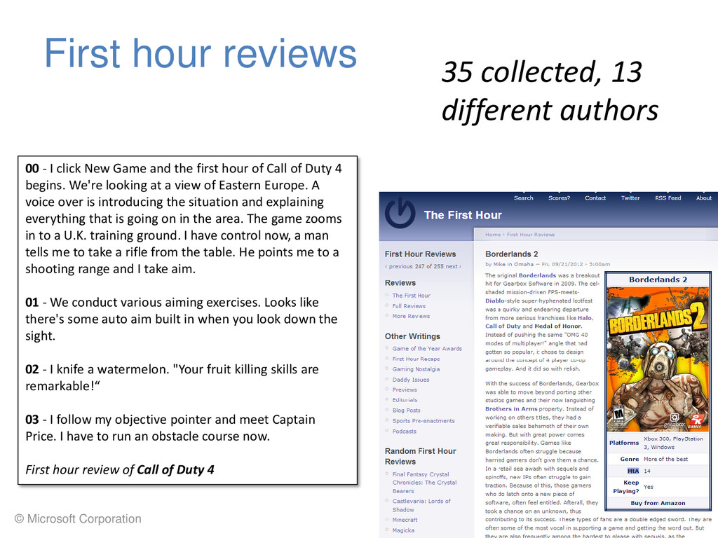 © Microsoft Corporation First hour reviews 35 c...